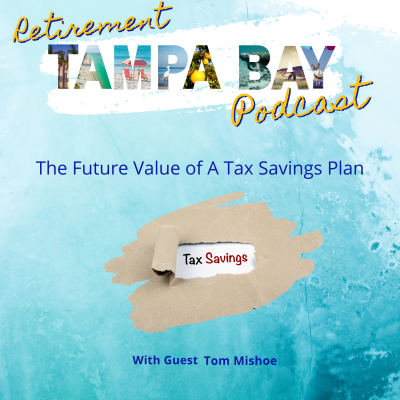 The Future Value of A Tax Savings Plan